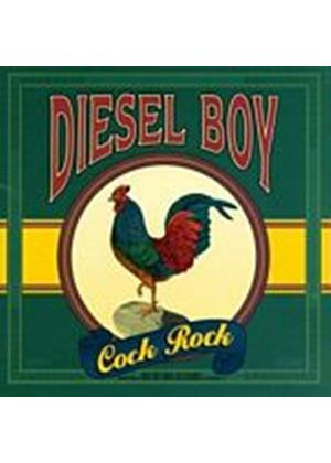 Diesel Boy - Cock Rock (Music CD)