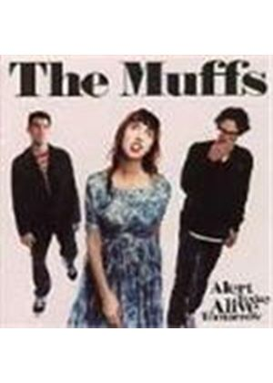 Muffs (The) - Alert Today Alive Tomorrow