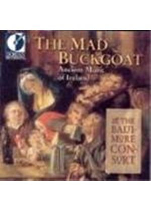 Baltimore Consort - Mad Buckgoat, The (Ancient Music Of Ireland)