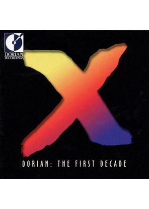 VARIOUS COMPOSERS - Dorian First Decade