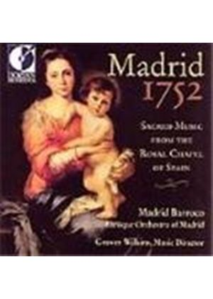 Madrid 1752 - Sacred Music from the Royal Chapel of Spain