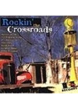 Various Artists - Rockin' At The Crossroads
