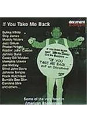 Various Artists - Shortcuts Vol.2 - If You Take Me Back (Some Of The Very Best In American Roots Music)