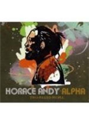 Horace Andy & Alpha - Two Phazed People (Music CD)