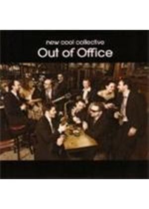 New Cool Collective - Out Of Office