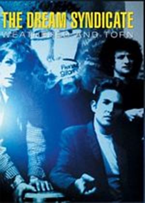 The Dream Syndicate - Weathered And Torn