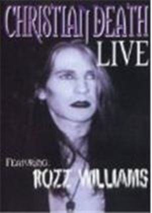 Christian Death - Live Feat. Rozz Williams