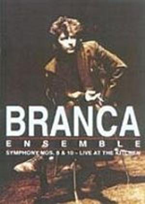 Glenn Branca Ensemble - Symphony Nos. 8 And 10 - Live At The Kitchen