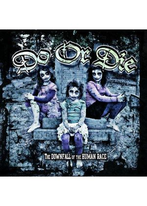 Do or Die - Downfall of the Human Race (Music CD)