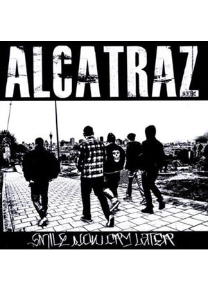 Alcatraz - Smile Now, Cry Later (Music CD)