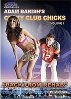 Crazy Club Chicks - Back From Rehab