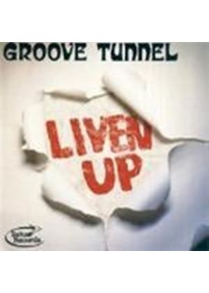 Groove Tunnel - Liven Up  (Music Cd)