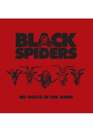 Black Spiders - No Goats In The Omen (Music CD)
