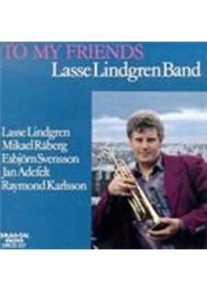 Lasse Lindgren - To My Friends (With Esbjorn Svensson) (Music CD)