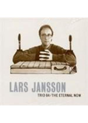 Lars Jansson - Trio 84/The Eternal Now