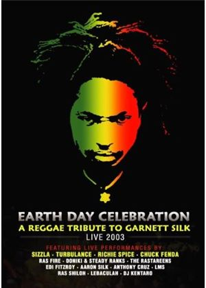 Earth Day Celebration - A Reggae Tribute To Garnett Silk Live 2003