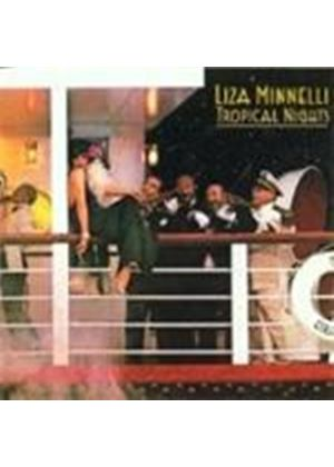 Liza Minnelli - Tropical Nights