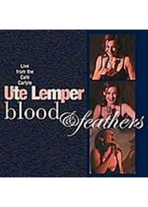 Ute Lemper - Blood And Feathers: Live At The Cafe Carlyle (Music CD)