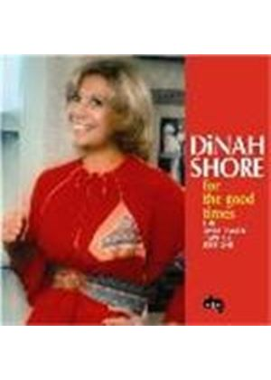 Dinah Shore - For The Good Times