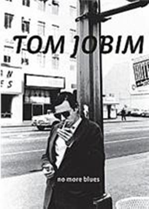 Tom Jobim - No More Blues