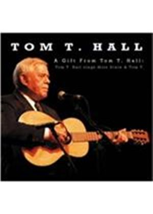 Tom T. Hall - A Gift From Tom T. Hall (Tom T. Hall Sings Miss Dixie & Tom T.) (Music CD)