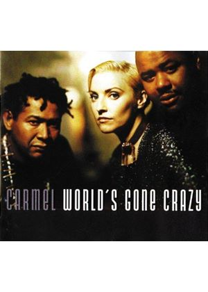 Carmel - World's Gone Crazy (Music CD)