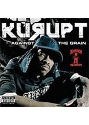 Kurupt - Against The Grain [PA] (Music CD)