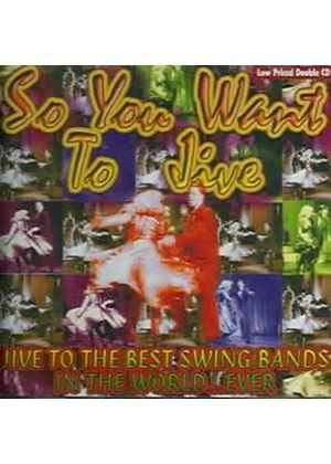 Various Artists - So You Want To Jive
