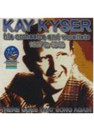 Kay Kyser Orchestra - There Goes That Song Again
