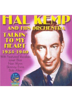 Hal Kemp Orchestra - Talkin' To My Heart