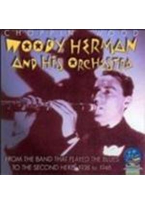 Woody Herman Orchestra (The) - Choppin' Wood