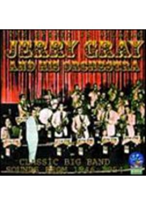 Jerry Gray And His Orchestra - The Spirit Is Willing - Classic Big Band Sounds 1946 - 1954 (Music CD)