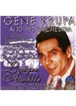 Gene Krupa & His New Orchestra - Linger Awhile