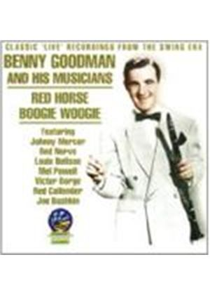 Benny Goodman & His Musicians - Red Horse Boogie Woogie (Classic Live Recordings From The Swing Era)