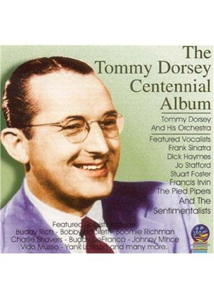 Tommy Dorsey Orchestra (The) - Tommy Dorsey Centennial Album, The