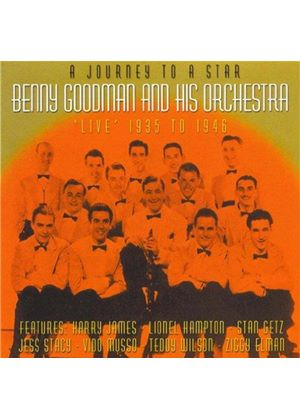 Benny Goodman Orchestra (The) - Journey To A Star 1935-1946, A