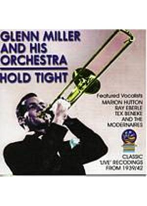 Glenn Miller And His Orchestra - Hold Tight (Music CD)