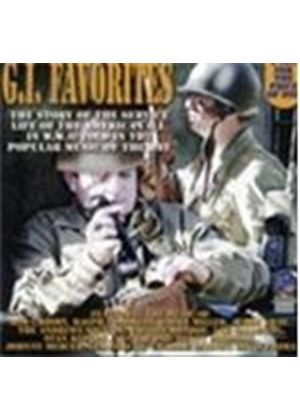 Various Artists - GI Favorites (The Story Of The Service Life Of The American GI In WWII Told In The Popular Music Of The Day)