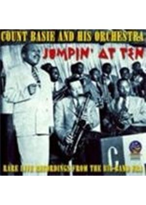 Count Basie Orchestra - Jumpin' At Ten (Rare Live Recordings From The Big Band Era)