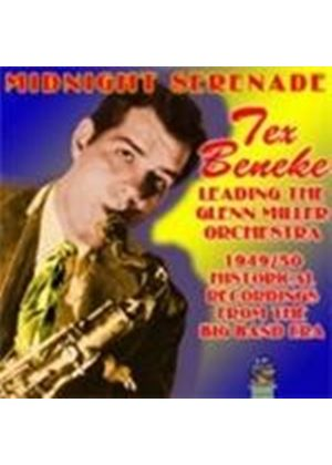 Tex Beneke - Midnight Serenade (Leading The Glenn Miller Orchestra: 1949-50 Historical Recordings From The Big Band Era)