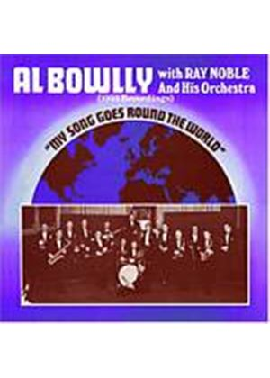 Al Bowlly/Ray Noble And His Orchestra - My Song Goes Round The World (Music CD)