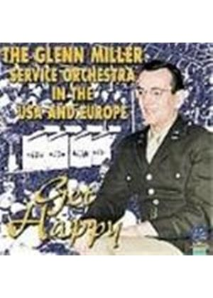 Glenn Miller Service Orchestra (The) - In The USA And Europe - Get Happy