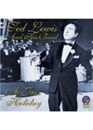 Ted Lewis & His Band - Jazz Holiday, A