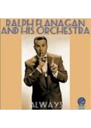 Ralph Flanagan - Always