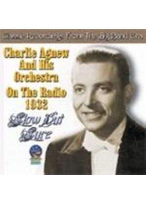 CHARLIE AGNEW - SLOW BUT SURE RADIO 1932