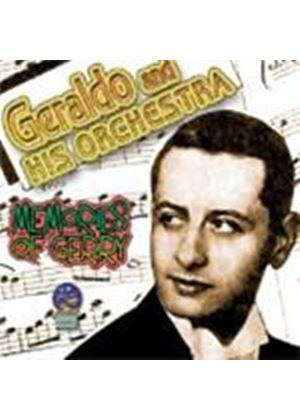 Geraldo And His Orchestra - Memories Of Gerry 1944 - 49
