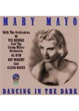 Mary Mayo - Dancing In The Dark
