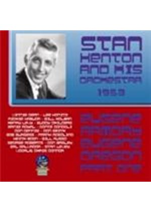 Stan Kenton Orchestra (The) - Eugene Armory Oregon 1953 Vol.1 (Music CD)