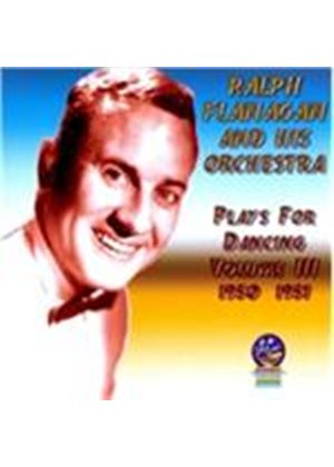 Ralph Flanagan And His Orchestra - Plays For Dancing, Vol. III 1950-1951 (Music CD)