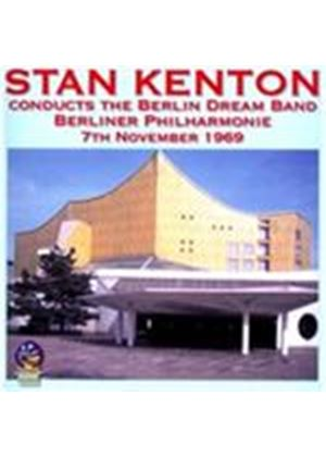 Stan Kenton - Stan Kenton Conducts the Berlin Dream Band (Live Recording) (Music CD)